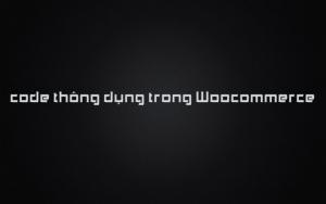 các code link hiển thị trong Woocommerce