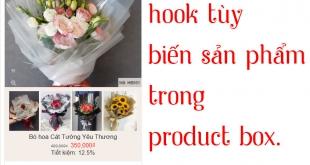 Cách tùy biến hook trong product box